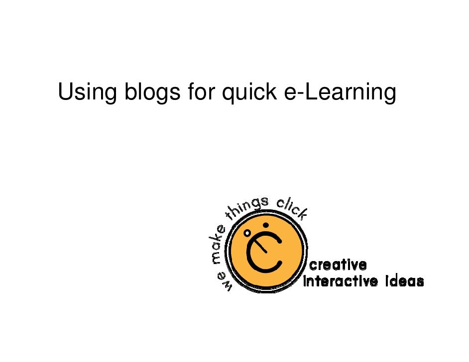 Using blogs for quick e-Learning