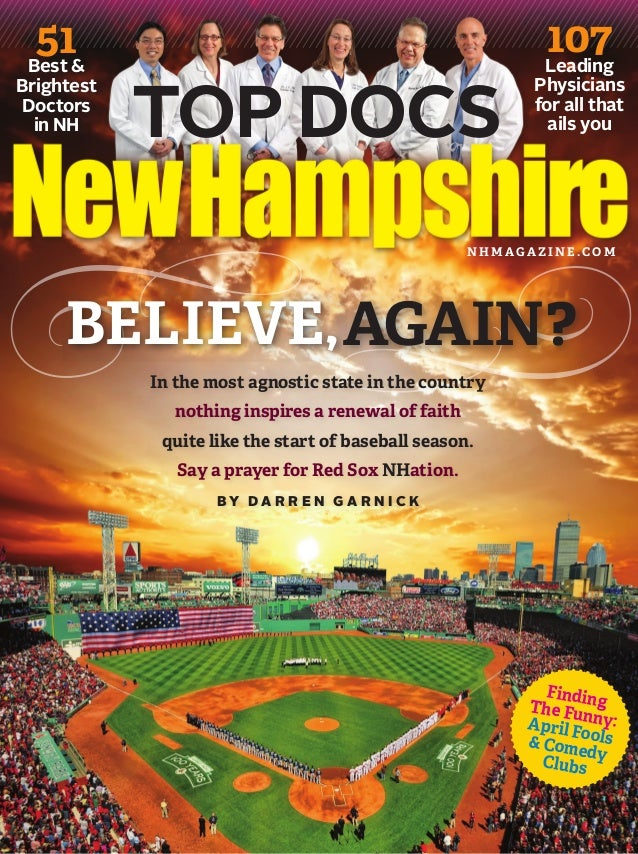 51& Best  Brightest Doctors in NH  TOP DOCS  107 Leading  Physicians for all that ails you  NHMAGAZINE.COM  BELIEVE, AGAIN...