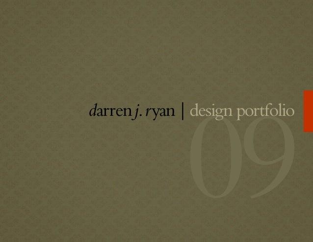 Darren Ryan Design Portfolio 2009