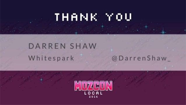 Moz Local 2016 - Darren Shaw - Citation Investigation!