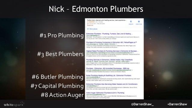 @DarrenShaw_ +DarrenShaw Nick – Edmonton Plumbers #1 Pro Plumbing #3 Best Plumbers #6 Butler Plumbing #7 Capital Plumbing ...