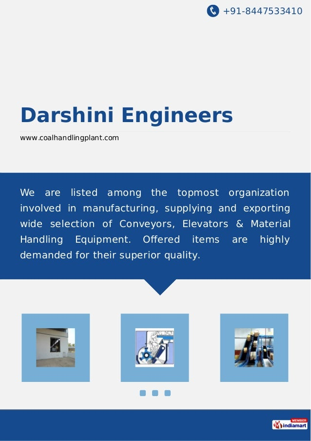 +91-8447533410 Darshini Engineers www.coalhandlingplant.com We are listed among the topmost organization involved in manuf...