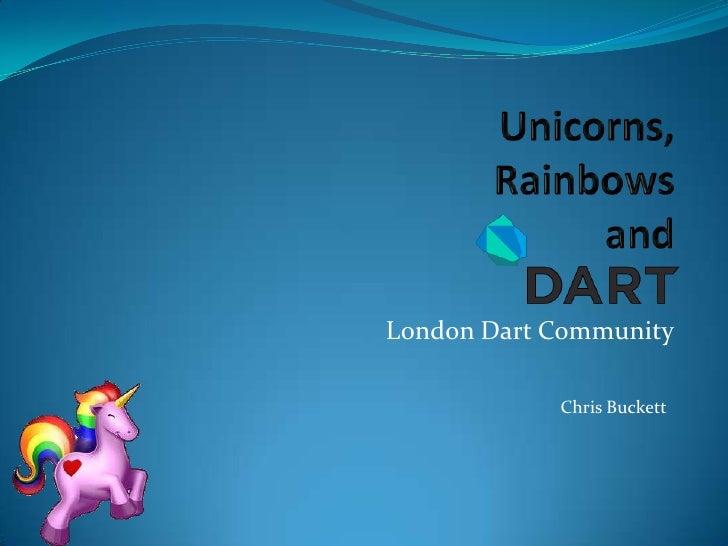 London Dart Community            Chris Buckett
