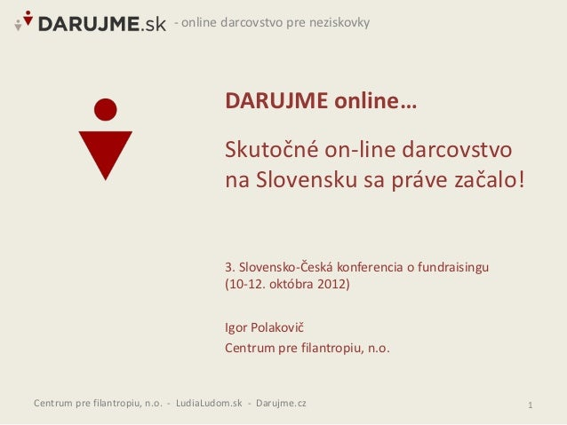 - online darcovstvo pre neziskovky                                        DARUJME online…                                 ...