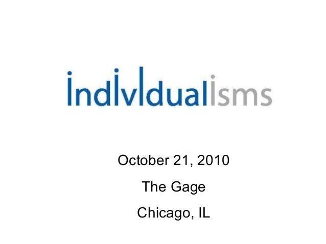 October 21, 2010 The Gage Chicago, IL