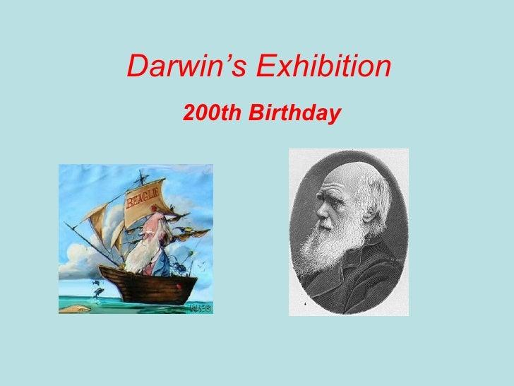 Darwin's Exhibition 200th Birthday