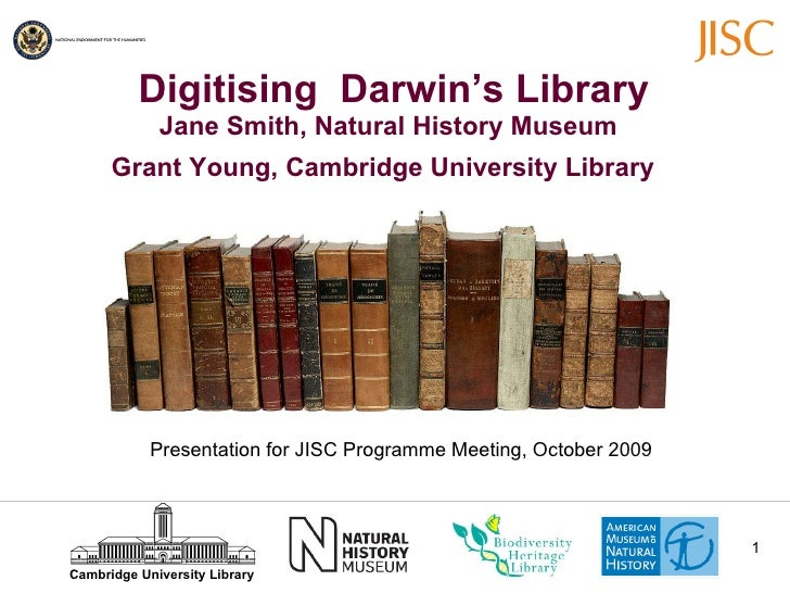 Digitising  Darwin's Library Jane Smith, Natural History Museum Grant Young, Cambridge University Library   Presentation...