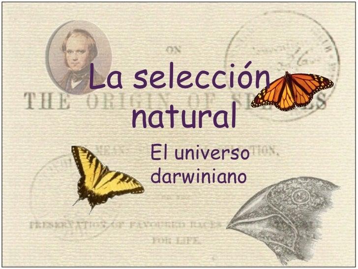 Título La selección  natural El universo  darwiniano