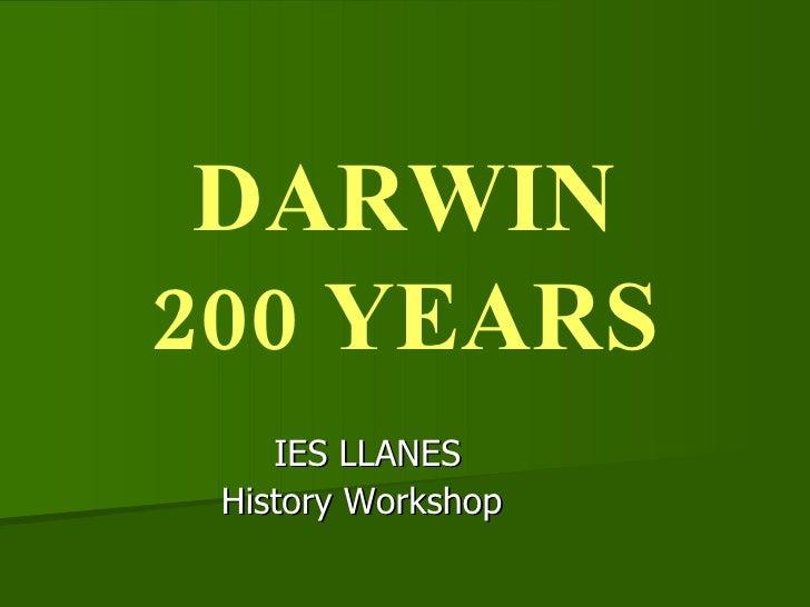 DARWIN 200 YEARS IES LLANES History Workshop