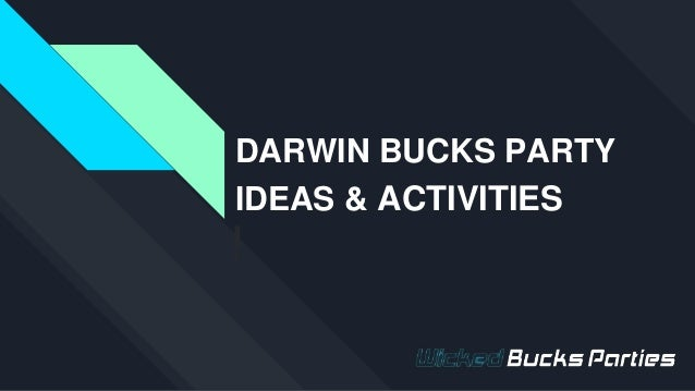 DARWIN BUCKS PARTY IDEAS & ACTIVITIES