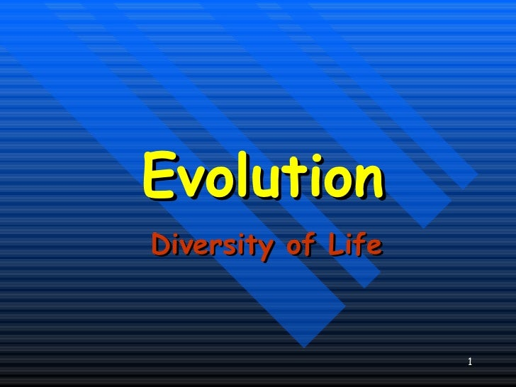 Evolution Diversity of Life