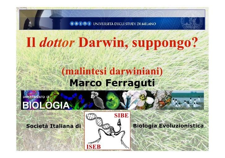 SIBE Società Italiana di                 Biologia Evoluzionistica                         ISEB