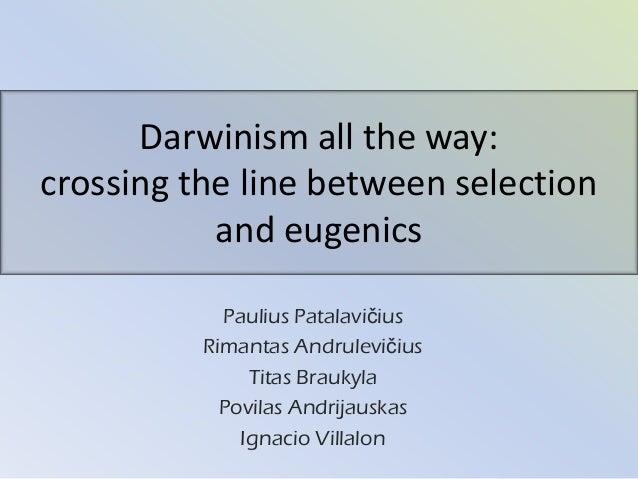 explain the relationship between eugenics and social darwinism