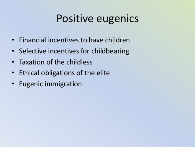 advantages of eugenics Preimplantation genetic diagnosis: the future of eugenics the advantages of this technique extend far beyond basic ivf and basic prenatal genetic testing.