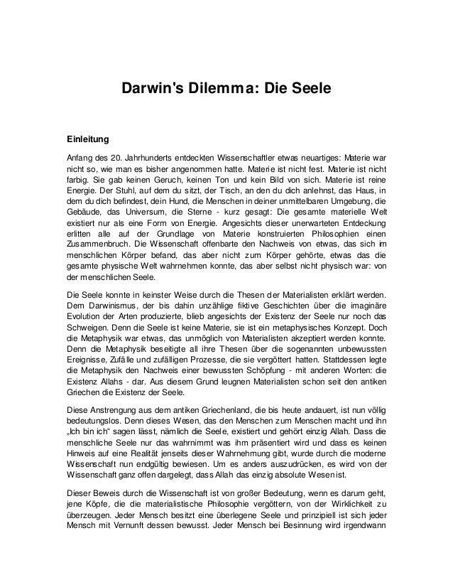 Darwin's Dilemma: Die Seele Einleitung Anfang des 20. Jahrhunderts entdeckten Wissenschaftler etwas neuartiges: Materie wa...