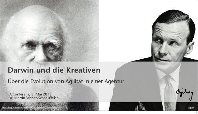 Ogilvyhttp://danigut.files.wordpress.com/2011/04/darwin-desktop.jpgDarwin und die KreativenÜber die Evolution von Agilität ...