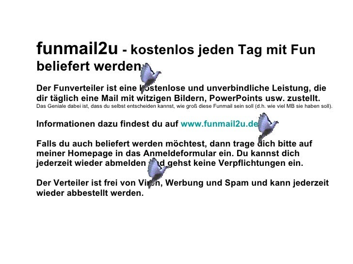 funmail2u  - kostenlos jeden Tag mit Fun beliefert werden   Der Funverteiler ist eine kostenlose und unverbindliche Leistu...