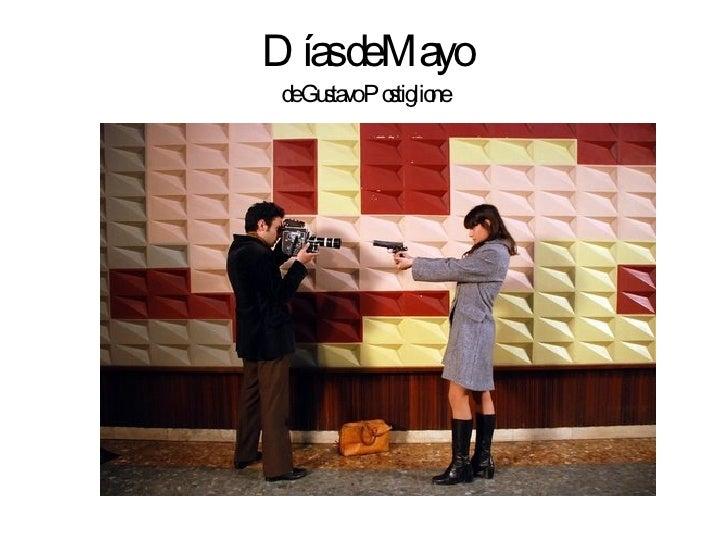Días de Mayo de Gustavo Postiglione