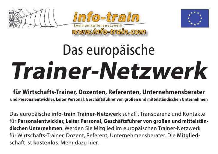 www.info-train.com                            Das europäische Trainer-Netzwerk  für Wirtschafts-Trainer, Dozenten, Referen...