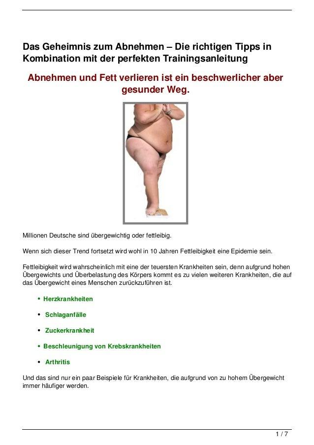 Das Geheimnis zum Abnehmen – Die richtigen Tipps inKombination mit der perfekten Trainingsanleitung Abnehmen und Fett verl...