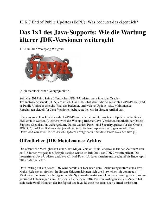 JDK 7 End of Public Updates (EoPU): Was bedeutet das eigentlich? Das 1×1 des Java-Supports: Wie die Wartung älterer JDK-Ve...