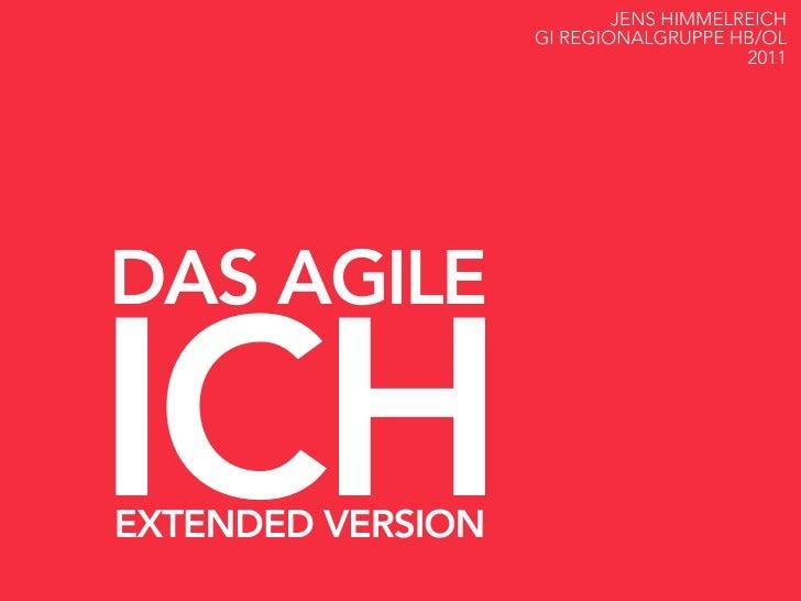 JENS HIMMELREICH                   GI REGIONALGRUPPE HB/OL                                       2011DAS AGILEICHEXTENDED ...
