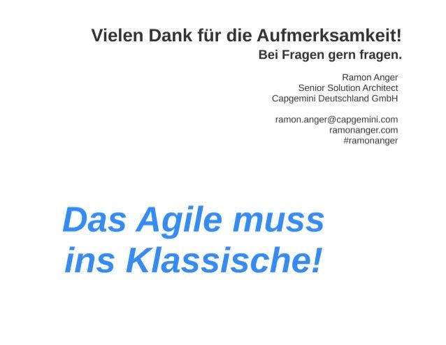 Das Agile muss ins Klassische