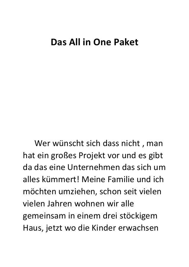 Das All in One Paket Wer wünscht sich dass nicht , man hat ein großes Projekt vor und es gibt da das eine Unternehmen das ...