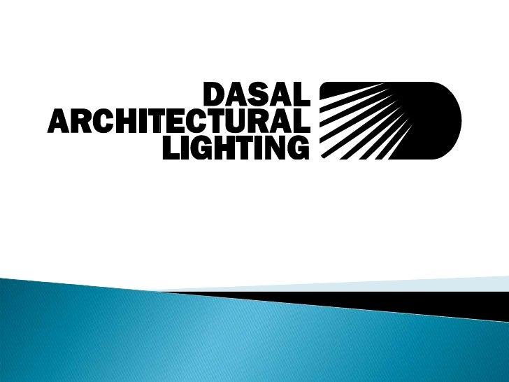 Dasal architectural lighting aurora decoratingspecialcom for Dasal architectural lighting