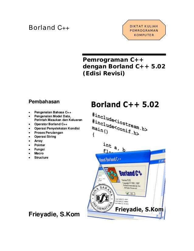 Borland C++                                      DIKTAT KULIAH                                                 PEMROGRAMAN...