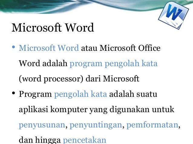 Dasar dasar dan aplikasi word-power point Slide 2