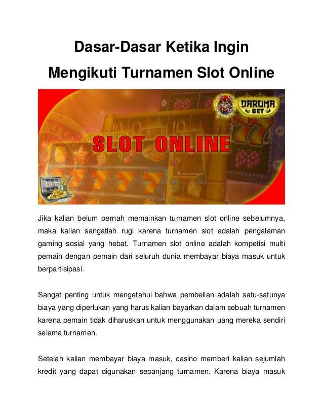 Dasar Dasar Ketika Ingin Mengikuti Turnamen Slot Online