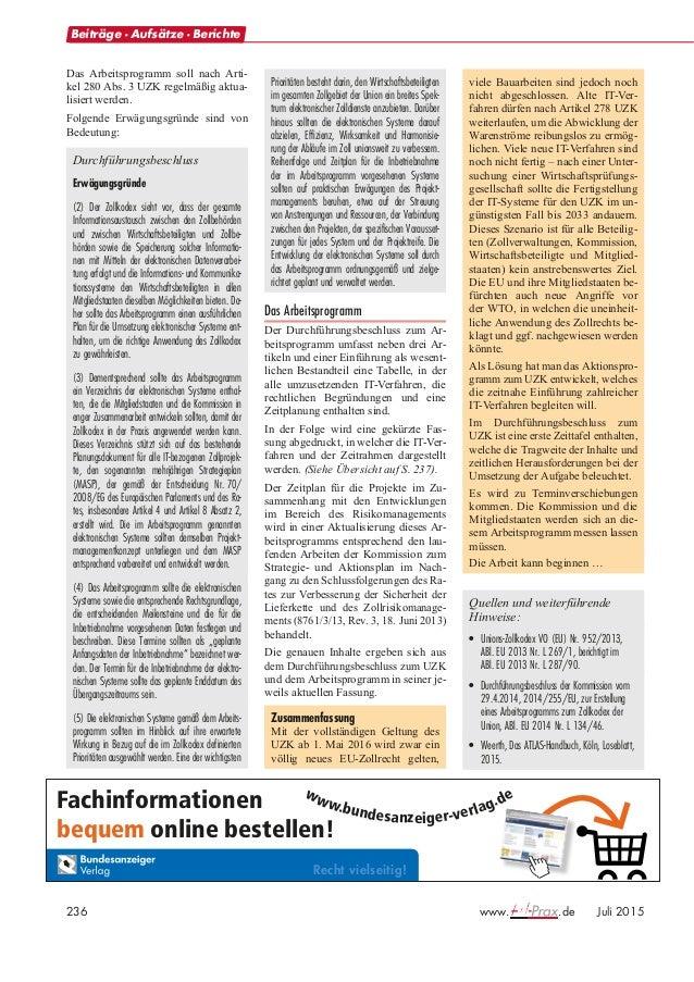 Juli 2015 www. .de 237 Übersicht des IT-Arbeitsprogramms der Kommission IT-Verfahren Termin 1. System des registrierten Au...