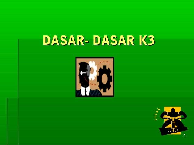 11 DASAR- DASAR K3DASAR- DASAR K3