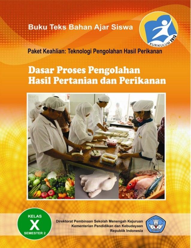 Hasil gambar untuk buku pengolahan hasil pertanian dan perikanan kurikulum 2013