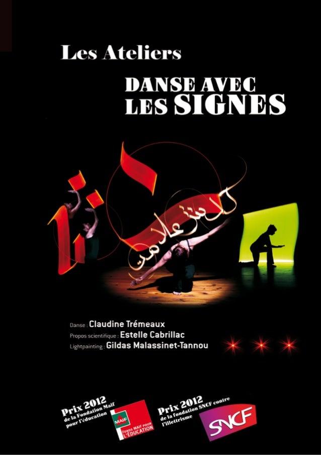 dANSE AVEC LES SIGNES                                          Les ateliers                   SENSIBILISATION / ATELIERS D...