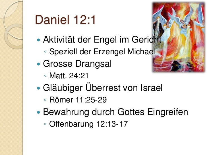 Daniel 12:10   Prüfungen/Versuchungen/Anfechtung    en    ◦   Zur Läuterung, Reinigung    ◦   Glauben sichtbar machen    ...