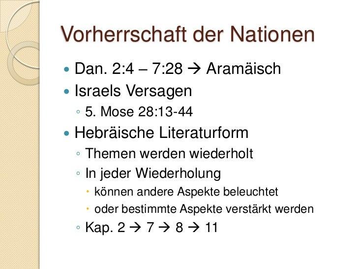 Vergleich zu Daniel 7 «spiralische» Wiederholung Vertiefung und Detaillierung Daniel 2 - Mensch    ◦ Würde und Verantwo...