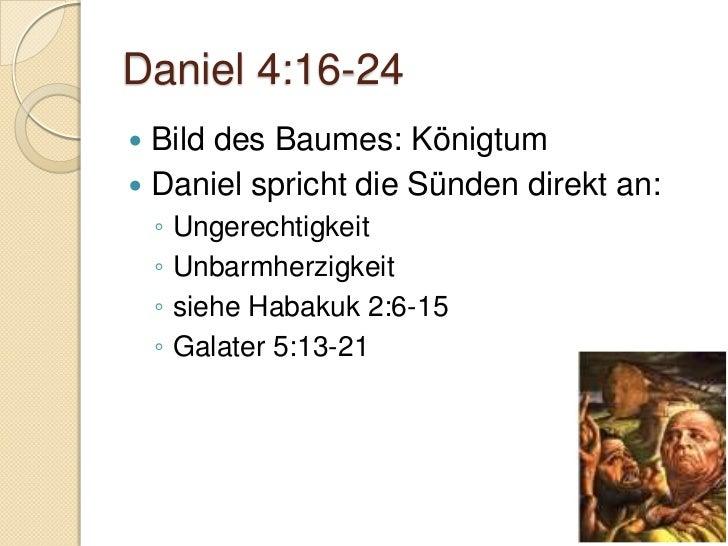 Daniel 4:28-34   Gott straft/diszipliniert    ◦ Hebr. 12:4-11   Ziel:    ◦ Busse/Umkehr    ◦ Bekenntnis    ◦ Veränderung...