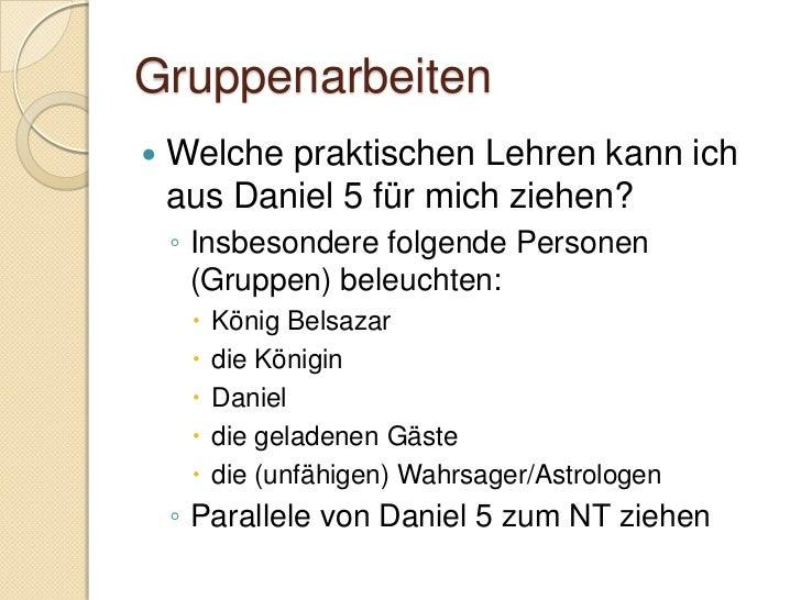 Daniel 6:1-4 König der Perser: Kyrus (Esra 1:1-3) Darius, der Meder    ◦ Identität unklar    ◦ Darius ev. Titel (wie Aha...
