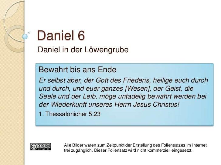 Daniel 6:5-6 Neid Gutes Zeugnis Kampf zwischen Licht und Finsternis Ein Angriff des Feindes:    ◦ Gesetze, welche die ...