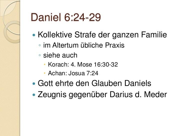 Typologische Auslegung II   Treue im Gebet    ◦ Vers 11  Lukas 23:34   Darius suchte Daniel zu retten    ◦ Vers 15  Jo...