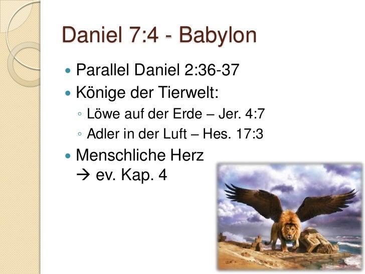 Daniel 7:6 - Griechenland Parallele Daniel 2:32/39b Leopard    ◦ Symbol der Schnelligkeit – Hab. 1:8    ◦ Alexander d. G...