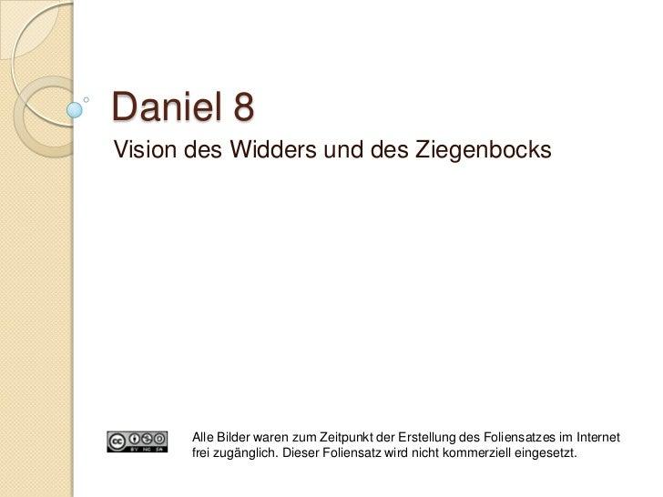 Daniel 8:9-14/23-26 Das kleine Horn Bezug auf ein Diadochenreich Historisch: Seleukidenreich    ◦   Antiochos IV. Ephip...