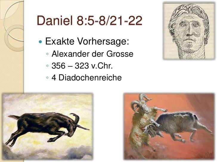 Gruppenarbeiten   Ausarbeiten der Charakteristiken    ◦ Daniel 3:1-23 – Nebukadnezar    ◦ Daniel 7:8-25 – das andere, kle...