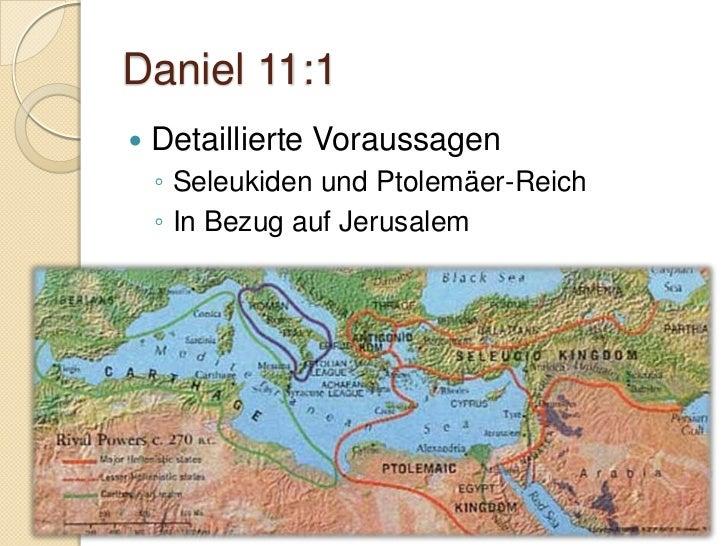 Daniel 11.5   Nordreich - Syrien:    ◦ Seleukos I Nikator      (312-281 a.C)   Südreich - Ägypten:    ◦ Ptolemaios I Sot...