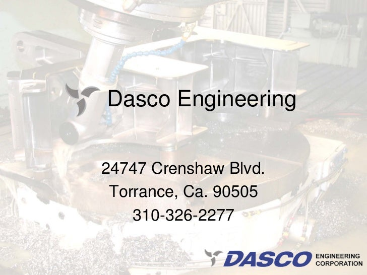 Dasco Engineering24747 Crenshaw Blvd. Torrance, Ca. 90505    310-326-2277