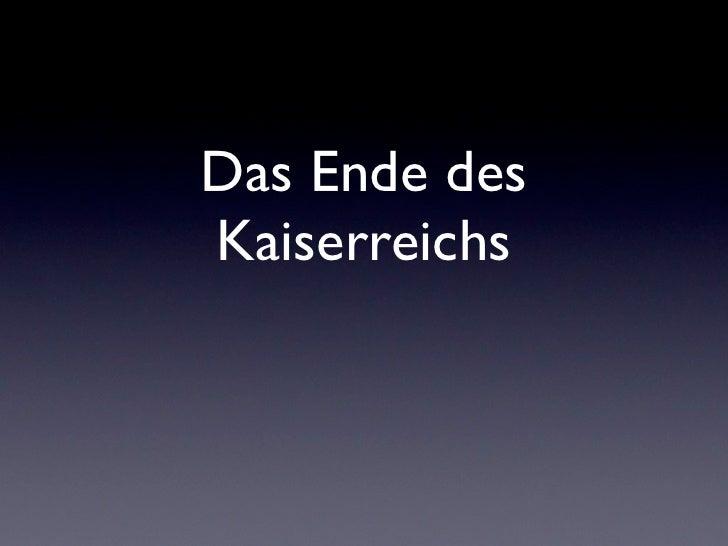 Das Ende des Kaiserreichs