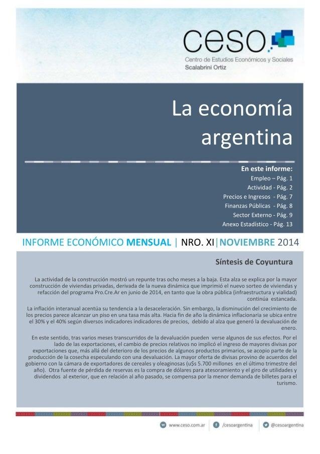 CGSOJI'  Centro de Estudios Economicos y Sociales Scalabrini Ortiz  La economía argentina  En este informe:  Empleo — Pág....