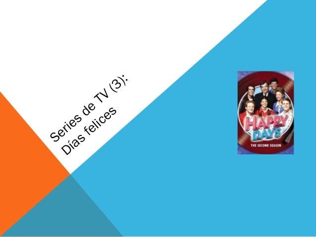 ):           (3         TV      de e s    es elic  ri fSe ías  D